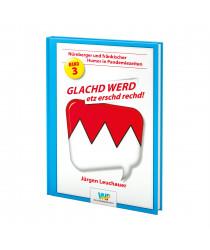 GLACHD WERD - etz erschd rechd!